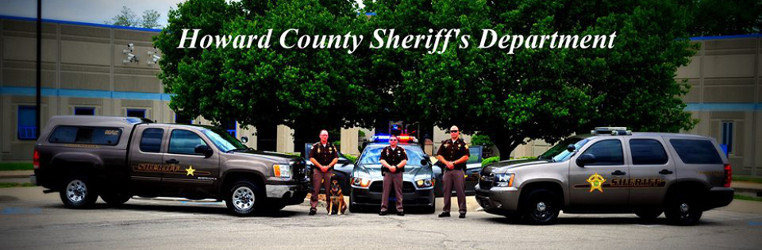 Contact the Howard County Sheriff Department